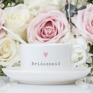 Bridesmaid Teacup And Saucer Wedding Gift