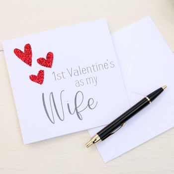 First Valentine's As Wife Card