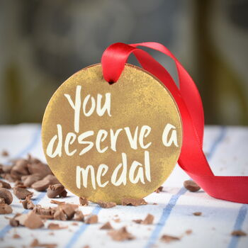 'You Deserve A Medal' Chocolate Medal