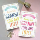 Personalised 'Loves Granny Lots And Lots' Card