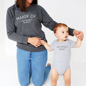 Maker Of Adorable Babies Sweatshirt And Babygrow - babies' mum & me sets