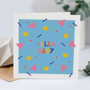 Hello Baby, Unisex New Baby Card - cards sent direct