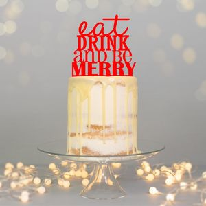 Eat Drink And Be Merry Cake Topper - home