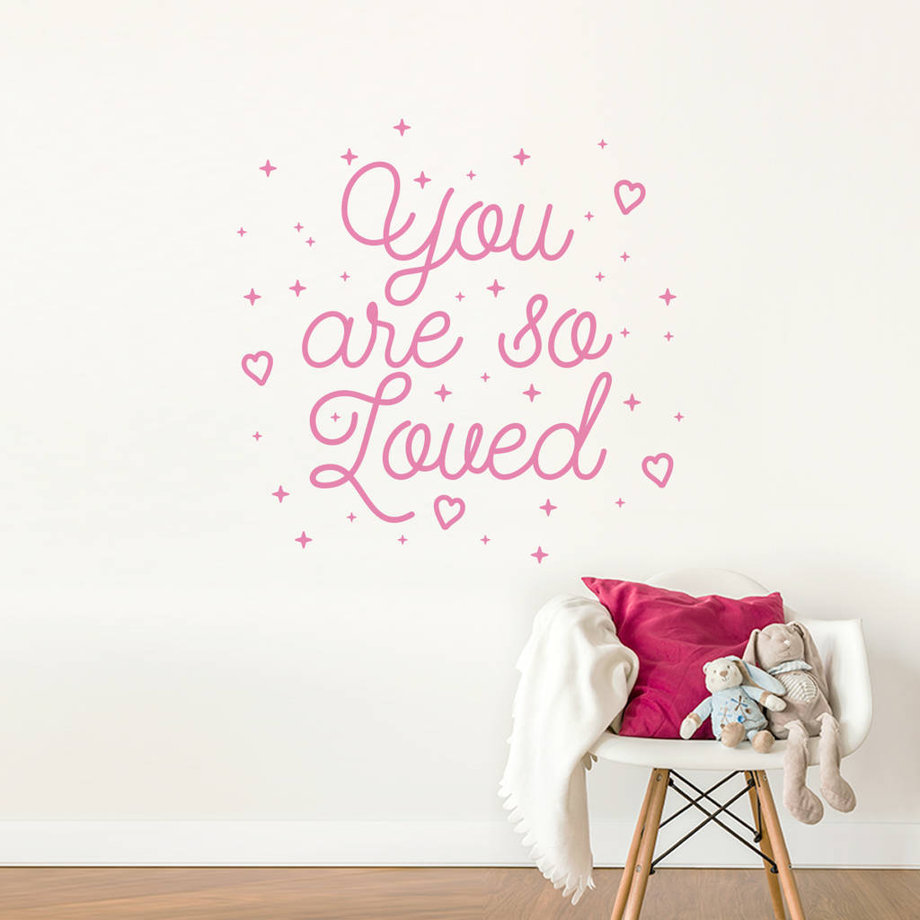 You Are So Loved Inspirational Quote Wall Decal Sticker Part 60