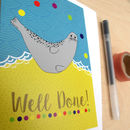 'Well Done' Seal Greetings Card