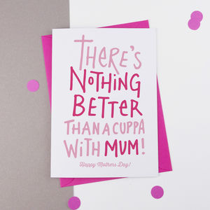 Cuppa With Mum Mother's Day Card - whats new