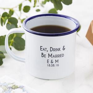 Eat, Drink And Be Enamel Wedding Mug - camping