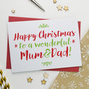 Christmas Card For Wonderful Mum And Dad