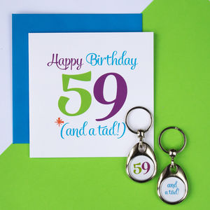 Age 59 And A 'Tad' Birthday Keyring And Card Set - shop by category