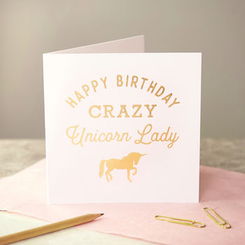 Gold Foiled 'Crazy Unicorn Lady' Card