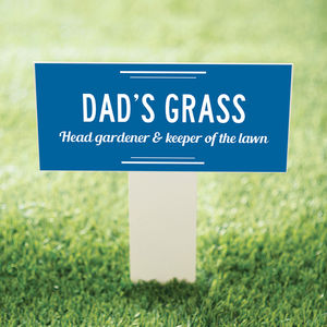 Garden Stake For Dad's Grass