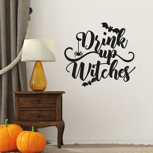 Drink Up Witches Halloween Decoration Sticker - party decorations
