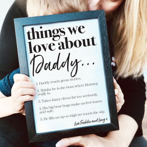 Personalised Things We Love About Dad Or Daddy Print - posters & prints