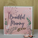 Mummy Birthday Or Mother's Day Card