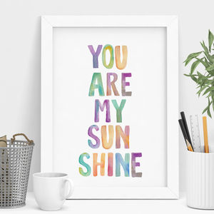 'You Are My Sunshine' Watercolor Print