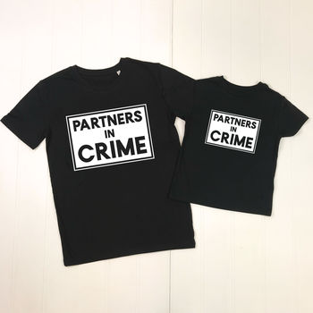 Partners In Crime Father And Child T Shirt Set