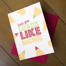 Love You Loads Like Nachos Card