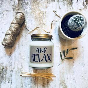 'And Relax' Scented Natural Soy Candle - candles & home fragrance