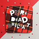 Red Pure Dead Brilliant Coaster