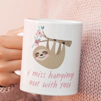 Missing Hanging Out With You Personalised Mug