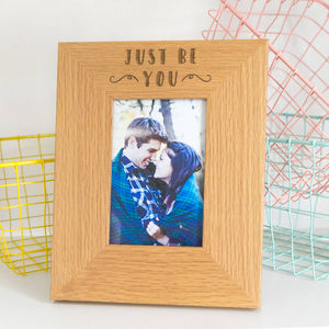 Just Be You Inspirational Quote Photo Frame - 5th anniversary: wood
