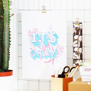 It's Okay Illustrated Motivational Print - 'thinking of you' gifts