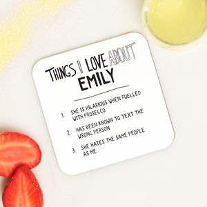 Personalised Things We Love About Our Friend Coaster - gifts for her