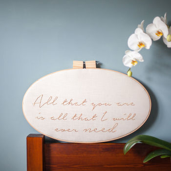 You Are All That I Need Embroidery Hoop Sign