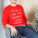 Unisex Slogan Christmas Jumper - Totally On The Naughty List Christmas Jumper - Funny Christmas Jumper From Rock On Ruby