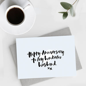 'Happy Anniversary, Handsome Husband' Anniversary Card