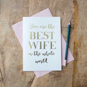 Foil 'Best Wife In The Whole World' Card
