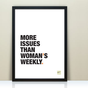 Funny 'More Issues Than' Typography Quote Print - whatsnew