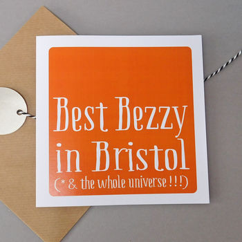 Personalised 'Best Bezzy In' Best Friend Card