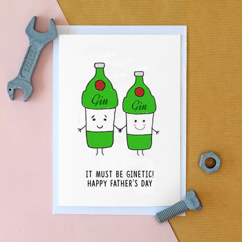 'It Must Be Ginetic!' Funny Gin Father's Day Card