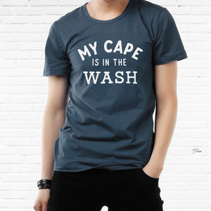 'My Cape Is In The Wash' Men's Cotton T Shirt