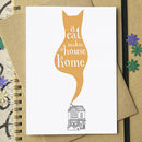 'A Cat Makes A House A Home' Greetings Card