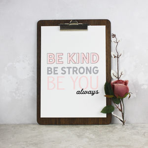 'Be Kind, Be Strong, Be You' Typographic Print - posters & prints