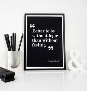 Better Be Without Logic Quote Print - new in prints & art