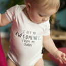 I Get It From… Personalised Father's Day Babygrow