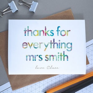 Thank You For Everything | Personalised Teacher Card - what's new