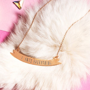 I Hate Everything Necklace - necklaces & pendants