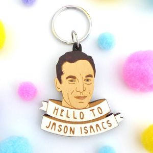 'Hello To Jason Issacs' Keyring