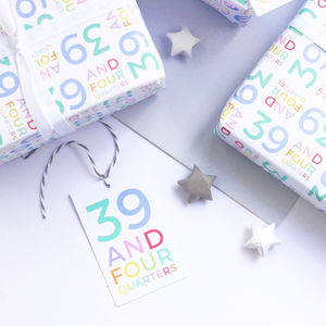 40th Birthday '39 And Four Quarters' Wrapping Paper Set - shop by category