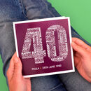 Personalised Name And Date 40th Birthday Card