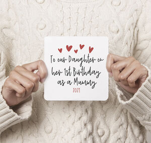 To Daughter On Her 1st Birthday As A Mummy Card