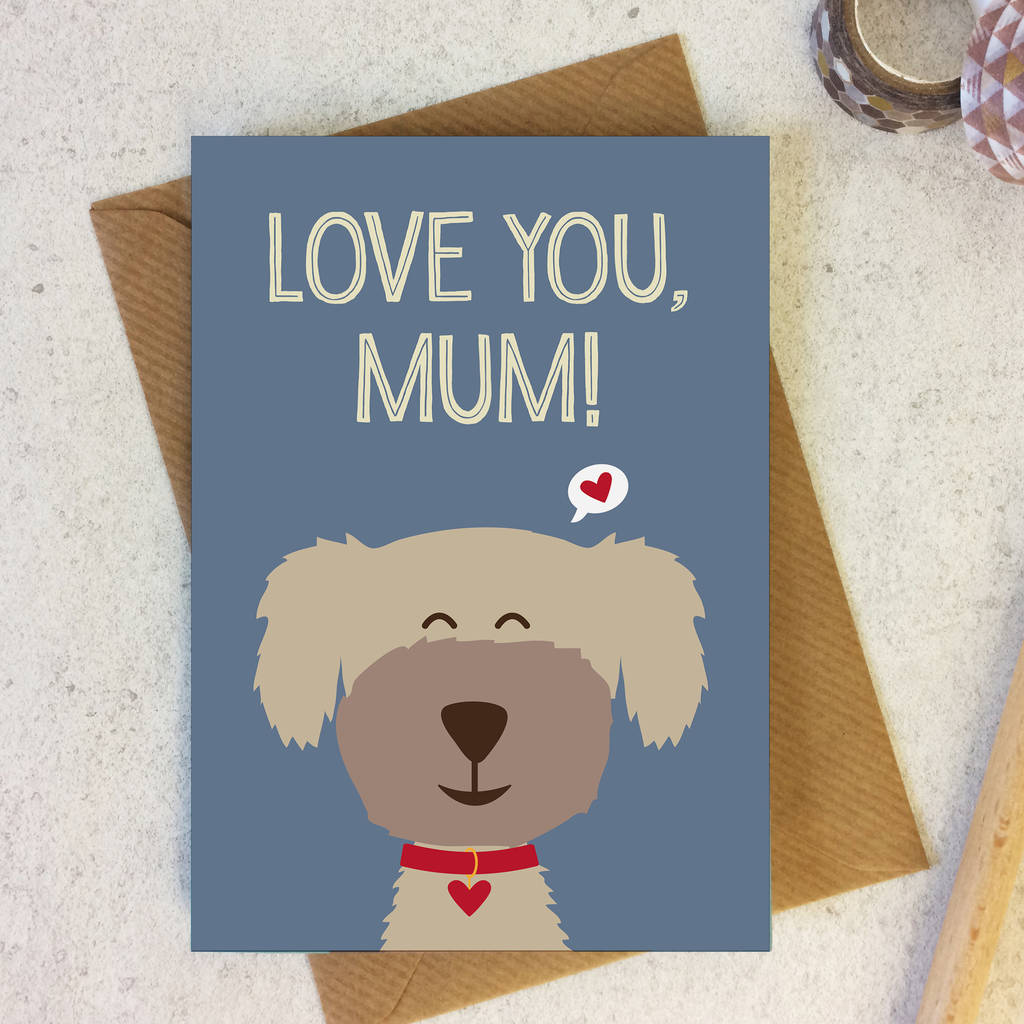 Mum birthday card dog lover from the dog by wink design mum birthday card dog lover from the dog bookmarktalkfo Images