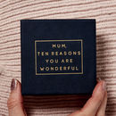 Personalised 'Mum, Ten Reasons You Are Wonderful' Box