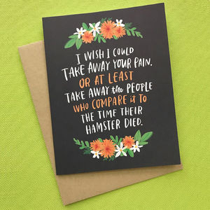 'Take Away Your Pain' Card - sympathy & sorry cards