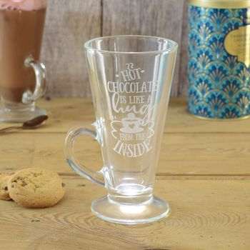 Hot Chocolate A Hug From The Inside Personalised Glass