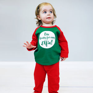 I'm Ready For My Elfie Children's Christmas Pyjamas